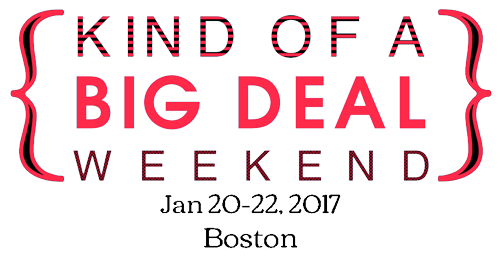 Kind Of A Big Deal Weekend, Jan 20-22 2017